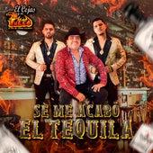 Se Me Acabo el Tequila by El Cejas Y Su Banda Fuego