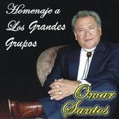 Homenaje a los Grandes Grupos de Omar Santos