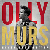 Never Been Better (Expanded Edition) di Olly Murs
