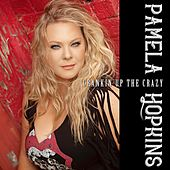 Crankin' up the Crazy de Pamela Hopkins