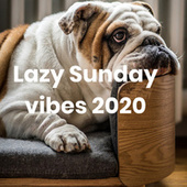 Lazy Sunday vibes 2020 fra Various Artists