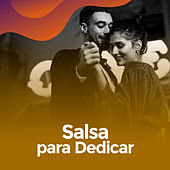 Salsa para dedicar de Various Artists