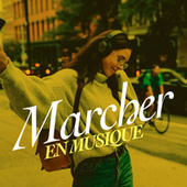Marcher en musique by Various Artists