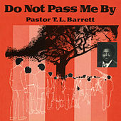 Do Not Pass Me By Vol. I de Pastor T.L. Barrett and the Youth for Christ Choir