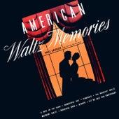 American Waltz Memories by Paul Lavalle