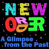 A Glimpse From The Past by New Order