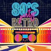 80's Retro Party de Various Artists