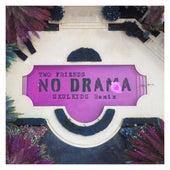 No Drama (Skulkids Remix) von Two Friends