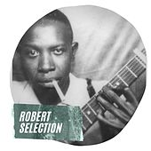 Robert Selection by Robert Johnson