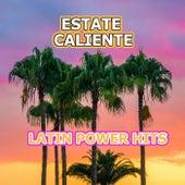 Estate Caliente - Latin Power Hits di Various Artists