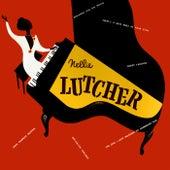 Nellie Lutcher by Nellie Lutcher