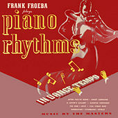 Piano Rhythms In Dance Tempo by Frank Froeba