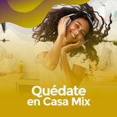Quédate en casa Mix von Various Artists