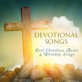 Devotional Songs: Best Christian Music & Worship Songs by Various Artists