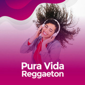 Pura Vida Reggaeton de Various Artists