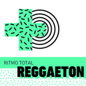 Ritmo Total Reggaeton de Various Artists