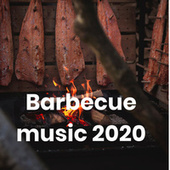 Barbecue music 2020 de Various Artists