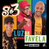 Luz da Favela de Só3