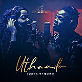 Uthando by Lungy K