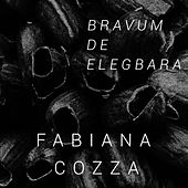 Bravum de Elegbara de Fabiana Cozza