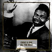 ll The Best by Ernie K-Doe