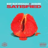 Satisfied by Baby Blue Whoaaaa
