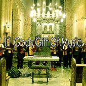 11 Gods Gift of Music by Christian Hymns