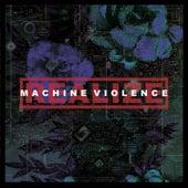 Machine Violence von REALIZE