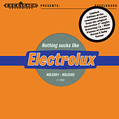 Nothing Sucks Like Electrolux by Various Artists