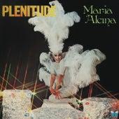 Plenitude de Maria Alcina