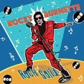 Gone Gone Gone by Rocky Burnette