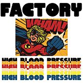High Blood Pressure de Factory