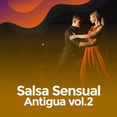 Salsa sensual antigua Vol.2 de Various Artists