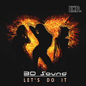 Let's Do It by 3D Sound