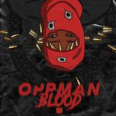 Oppman Blood by Mayhem