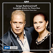 Rachmaninoff: Complete Works for Piano Duo by Genova and Dimitrov Piano Duo