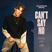 Can't Say No by Gunnar Gehl