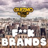 Fuck Brands de Guizmo
