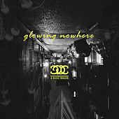 Glowing Nowhere by A Basic Wagon