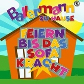 Ballermann zu Hause - Feiern bis das Sofa kracht von Various Artists