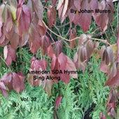 American Sda Hymnal Sing Along Vol.32 by Johan Muren