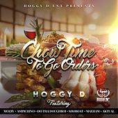 Chow Time To Go Orders von Hoggy D