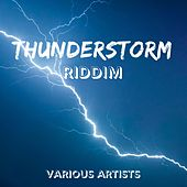 Thunderstorm Riddim de Various Artists