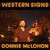 Western Signs by Donnie McLohon