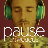 Pause en musique by Various Artists