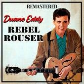 Rebel Rouser (Remastered) von Duane Eddy