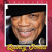Take Five (Remastered) de Quincy Jones