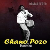 Manteca (Remastered) de Chano Pozo