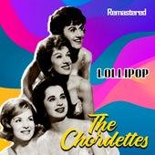 Lollipop (Remastered) de The Chordettes