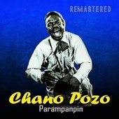 Parampanpin (Remastered) de Chano Pozo